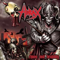[Hirax Chaos and Brutality Album Cover]