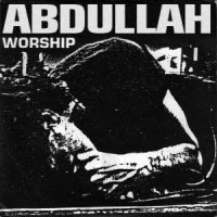 [Abdullah Worship Album Cover]