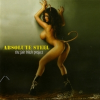 [Absolute Steel The Fair Bitch Project Album Cover]