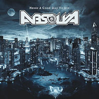 [Absolva Never A Good Day To Die Album Cover]