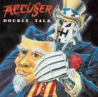 Accuser Double Talk Album Cover