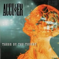 Accuser Taken by the Throat Album Cover