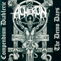 Acheron Compendium Diablerie - The Demo Days Album Cover