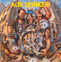 [Acid Drinkers Dirty Money, Dirty Tricks Album Cover]