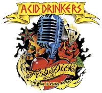 [Acid Drinkers Fishdick Zwei - The Dick Is Rising Again Album Cover]