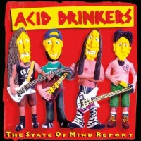 [Acid Drinkers The State of Mind Report Album Cover]