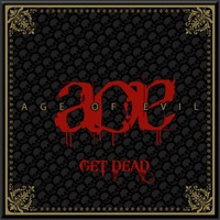 [Age of Evil Get Dead EP Album Cover]