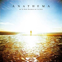 [Anathema We're Here Because We're Here Album Cover]