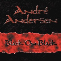 [Andre Andersen Black On Black Album Cover]