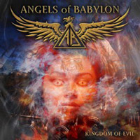 Angels Of Babylon Kingdom of Evil Album Cover