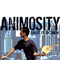 [Animosity Shut It Down Album Cover]