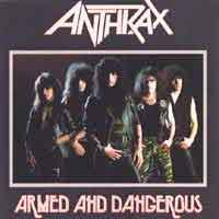 [Anthrax Armed and Dangerous Album Cover]
