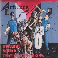 [Artillery Terror Squad/ Fear Of Tomorrow Album Cover]