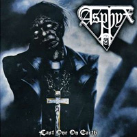 [Asphyx Last One On Earth Album Cover]