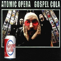 [Atomic Opera Gospel Cola Album Cover]