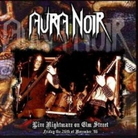 [Aura Noir Live Nightmare on Elm Street Album Cover]