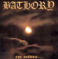 [Bathory The Return Album Cover]