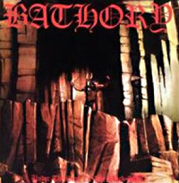 [Bathory Under The Sign Of The Black Mark Album Cover]