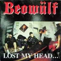 Beowulf Lost My Head...But I'm Back on the Right Track Album Cover