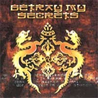 [Betray My Secrets Betray My Secrets Album Cover]