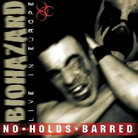 [Biohazard No Holds Barred Album Cover]