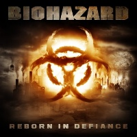 [Biohazard Reborn in Defiance Album Cover]