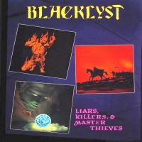 Blacklyst Liars, Killers, and Master Thieves Album Cover