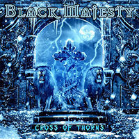Black Majesty Cross Of Thorns Album Cover