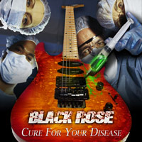 [Black Rose Cure For Your Disease Album Cover]