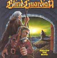 [Blind Guardian Follow the Blind Album Cover]
