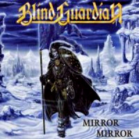 [Blind Guardian Mirror Mirror Album Cover]