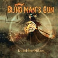 [Blind Man's Gun Beyond the Darkness Album Cover]