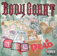 [Body Count Born Dead Album Cover]