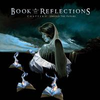 [Book Of Reflections Chapter II - Unfold The Future Album Cover]