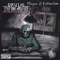 [Brutal Infliction Plague of Extinction Album Cover]