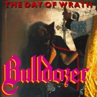 [Bulldozer The Day of Wrath Album Cover]