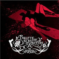 [Bullet For My Valentine The Poison Album Cover]