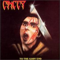 [Cancer To The Gory End Album Cover]