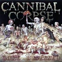 [Cannibal Corpse Gore Obsessed Album Cover]