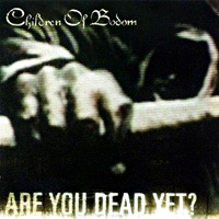[Children of Bodom Are You Dead Yet Album Cover]