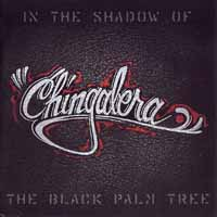 [Chingalera In the Shadow of the Black Palm Tree Album Cover]