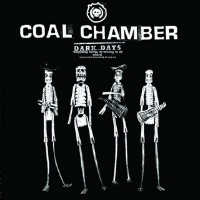 Coal Chamber Dark Days Album Cover