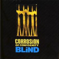 Corrosion of Conformity Blind Album Cover
