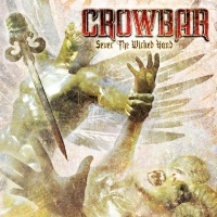 [Crowbar Sever The Wicked Hand Album Cover]