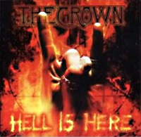 [The Crown Hell Is Here Album Cover]