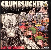 [Crumbsuckers Life of Dreams Album Cover]