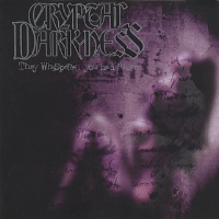 [Cryptal Darkness They Whispered You Had Risen Album Cover]