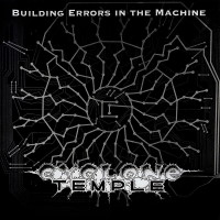[Cyclone Temple Building Errors in the Machine Album Cover]