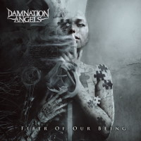 [Damnation Angels Fiber of Our Being Album Cover]