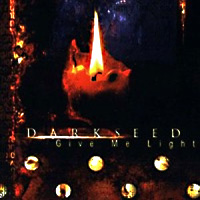 [Darkseed Give Me Light Album Cover]